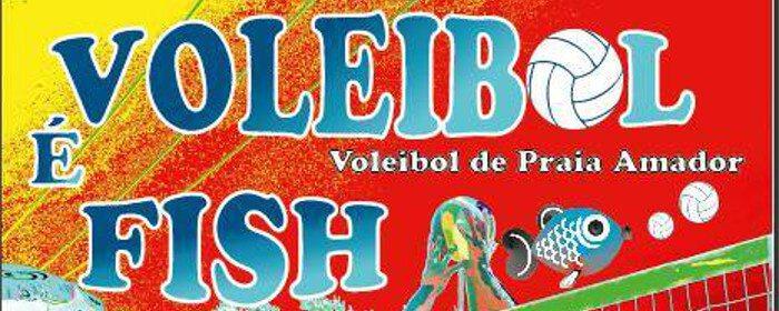 """Torneio """"Voleibol é Fish"""""""